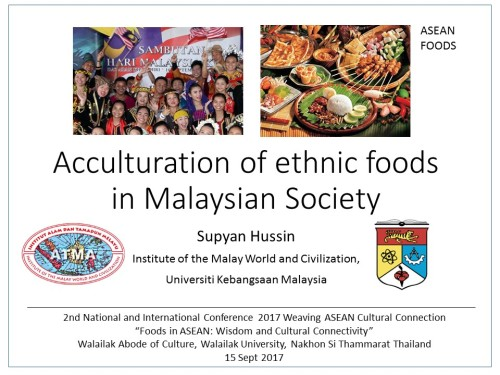 Acculturation of ethnic foods in Malaysian Society Supyan